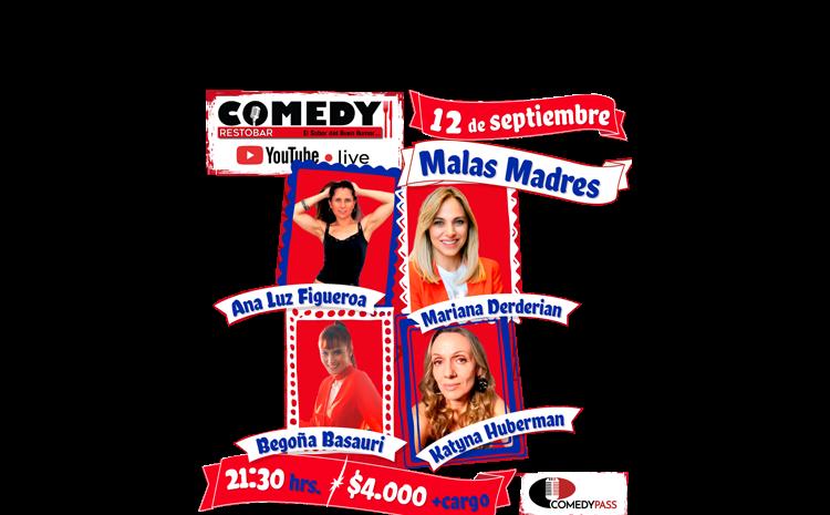 Malas Madres – Obra Comedy Online
